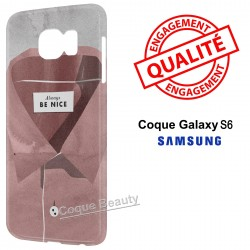 Coque Galaxy S6 Always be Nice
